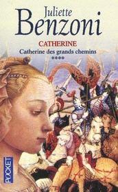 Catherine des grands chemins t.4 - Intérieur - Format classique