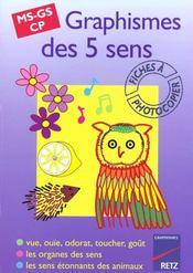 Graphismes des cinq sens ; MS/GS/CP - Intérieur - Format classique