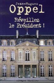 Réveillez le président ! - Intérieur - Format classique