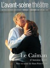 Revue L'Avant-Scene Theatre N.1193 ; Le Caïman - Couverture - Format classique