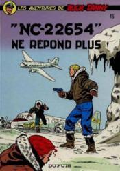 Les aventures de Buck Danny T.15 ; NC-22654 ne répond plus - Couverture - Format classique