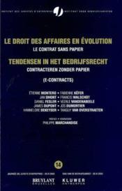 Le droit des affaires en evolution ; le contrat sans papier - Couverture - Format classique