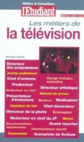 Les Metiers De La Television - Couverture - Format classique