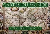 Cartes du monde à travers l'histoire - Couverture - Format classique