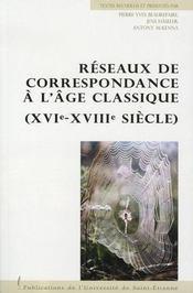 Réseaux de correspondance à l'âge classique, xvi-xviii siècle - Intérieur - Format classique