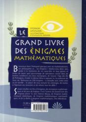 Le grand livre des énigmes mathématiques ; casse-tête et jeux de logique - 4ème de couverture - Format classique