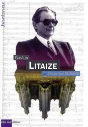 Gaston Litaize - Couverture - Format classique