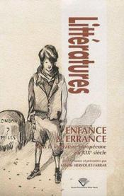 Enfance Et Errance Dans La Litterature Europeenne Du 19e Siecle - Couverture - Format classique