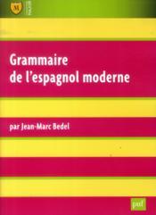 Grammaire de l'espagnol moderne (6e édition) - Couverture - Format classique