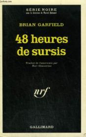 48 Heures De Sursis. Collection : Serie Noire N° 1405 - Couverture - Format classique
