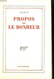 Propos Sur Le Bonheur. - Couverture - Format classique