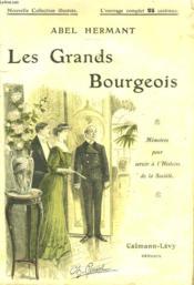 Les Grands Bourgeois. Nouvelle Collection Illustree N°16. - Couverture - Format classique