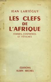 Les Cles De L'Afrique, Femmes, Confreries Et Fetiches - Couverture - Format classique