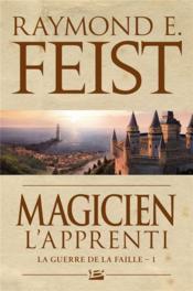 La guerre de la faille T.1 ; magicien l'apprenti - Couverture - Format classique