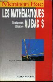 Mathematiques Au Bac S Obligatoire - Couverture - Format classique
