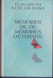 Mémoires de vie, mémoires d'éternité - Couverture - Format classique