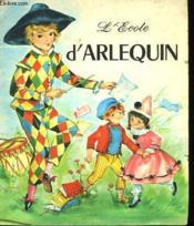 L'Ecole D'Arlequin - Couverture - Format classique