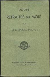 Douze Retraites Du Mois - Couverture - Format classique