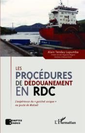 Les procédures de dédouanement en RDC ; l'expérience du