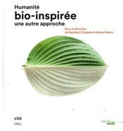 Humanité bio-inspirée ; une autre approche - Couverture - Format classique