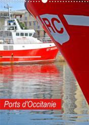 Ports d'Occitanie (calendrier mural 2021 din a3 vertical) - les ports et bateaux en region occitanie - Couverture - Format classique