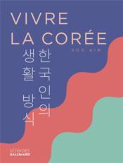 Vivre la Corée - Couverture - Format classique