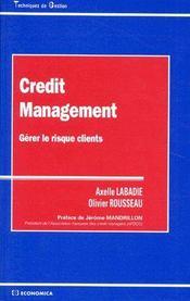 Crédit management ; gérer le risque clients - Couverture - Format classique