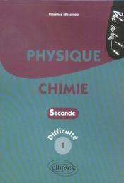 Physique chimie ; 2nde ; difficulté 1 - Intérieur - Format classique