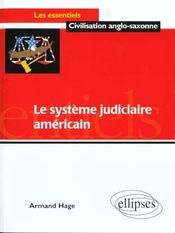 Le Systeme Judiciaire Americain - Intérieur - Format classique