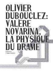 Valere novarina, la physique du drame - Intérieur - Format classique