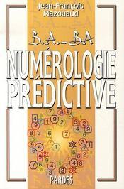 Numérologie prédictive - Intérieur - Format classique