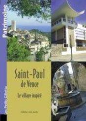 ST PAUL DE VENCE, village inspiré - Couverture - Format classique