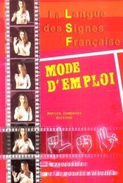 La LSF mode d'emploi ; grammaire de la LSF - Couverture - Format classique