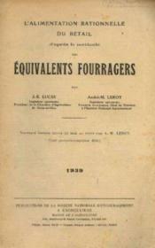 L'alimentation rationnelle du bétail d'après la méthode des équivalents fourragers - Couverture - Format classique