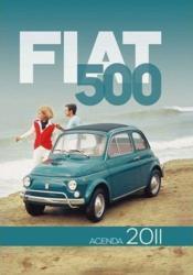 Fiat 500 ; l'agenda passion 2011 - Couverture - Format classique
