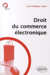 Droit du commerce électronique - Couverture - Format classique