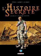 L'histoire secrète T.24 ; la guerre inconnue - Couverture - Format classique