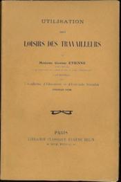 Utilisation Des Loisirs Des Travailleurs - Couverture - Format classique