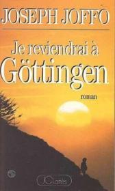 Je reviendrai à Gottingen - Couverture - Format classique