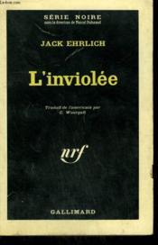 L'Inviolee. Collection : Serie Noire N° 779 - Couverture - Format classique
