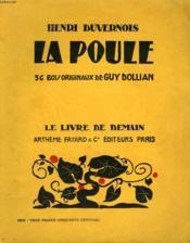 La Poule. 36 Bois Originaux De Guy Dollian. Le Livre De Demain N° 128. - Couverture - Format classique