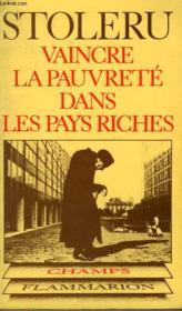 Vaincre La Pauvrete Dans Les Pays Riches. Collection Champ Philosophique N° 3 - Couverture - Format classique