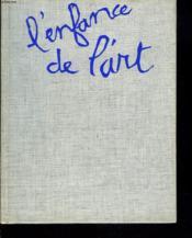 L'Enfance De L'Art. Petite Methode Pour Accompagner Les Enfants Dans La Peinture. - Couverture - Format classique