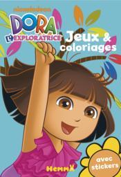 Dora l'exploratrice ; bloc de jeux et coloriages avec stickers - Couverture - Format classique
