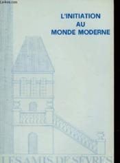 Les Amis De Sevres N°75 - L'Initiation Au Monde Moderne - Couverture - Format classique