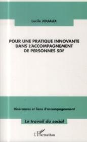 Pour une pratique innovante dans l'accompagnement de personne SDF - Couverture - Format classique