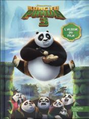 Kung Fu panda 3 ; l'album du film - Couverture - Format classique