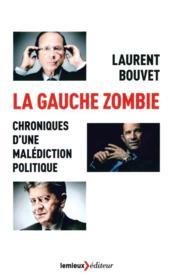 La gauche zombie - Couverture - Format classique