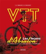 VTT ; les leçons d'Absalon ; techniques de pilotage, préparation et entraînement - Couverture - Format classique