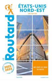 Guide du Routard ; Etats-Unis nord-est ; (sans New York) (édition 2021/2022) - Couverture - Format classique